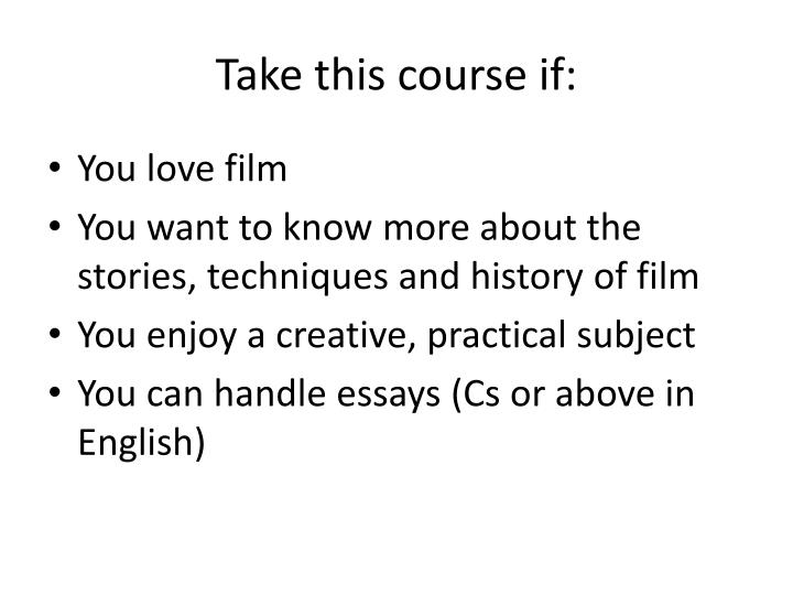 Take this course if: