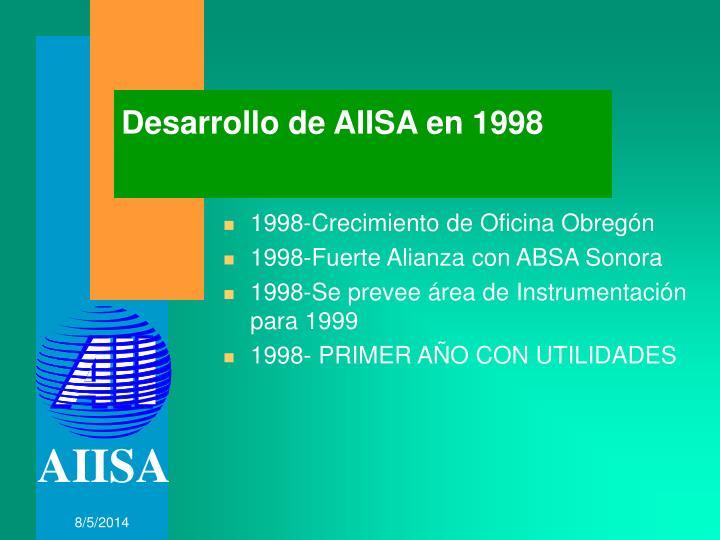 Desarrollo de AIISA en 1998