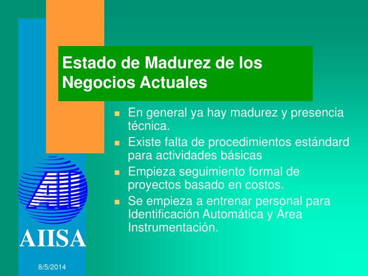 Estado de Madurez de los Negocios Actuales