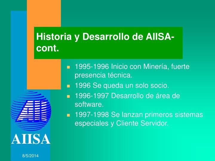 Historia y Desarrollo de AIISA-cont.