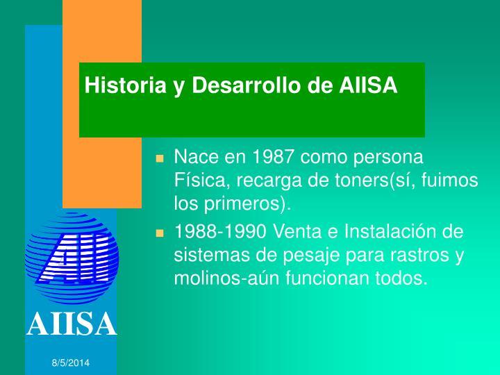 Historia y Desarrollo de AIISA
