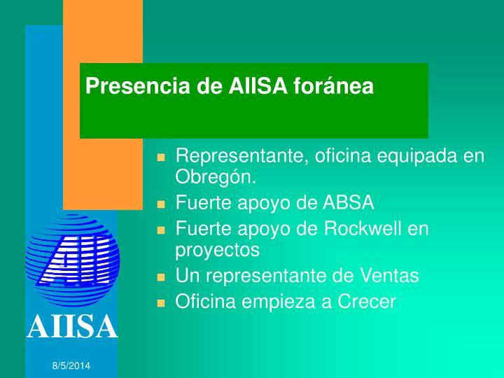 Presencia de AIISA foránea