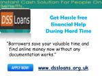 get hassle free financial help during hard time