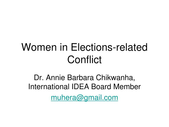 Women in elections related conflict