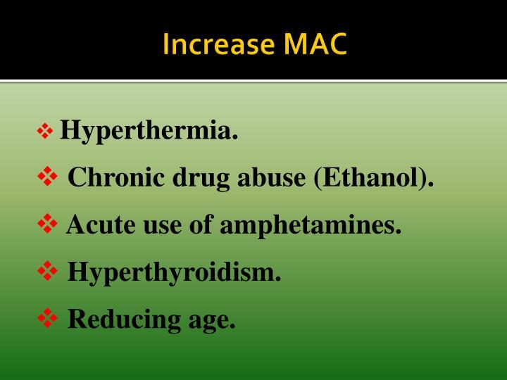 Increase MAC