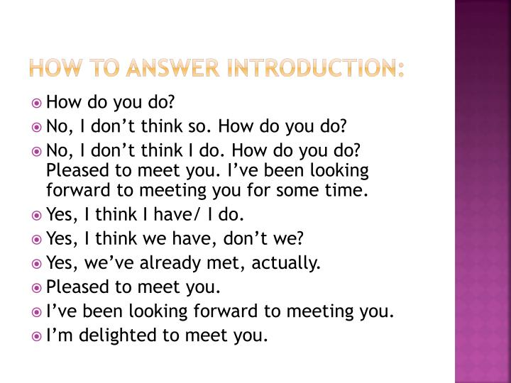 How to answer introduction: