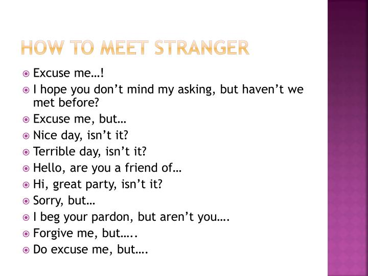 HOW TO MEET STRANGER