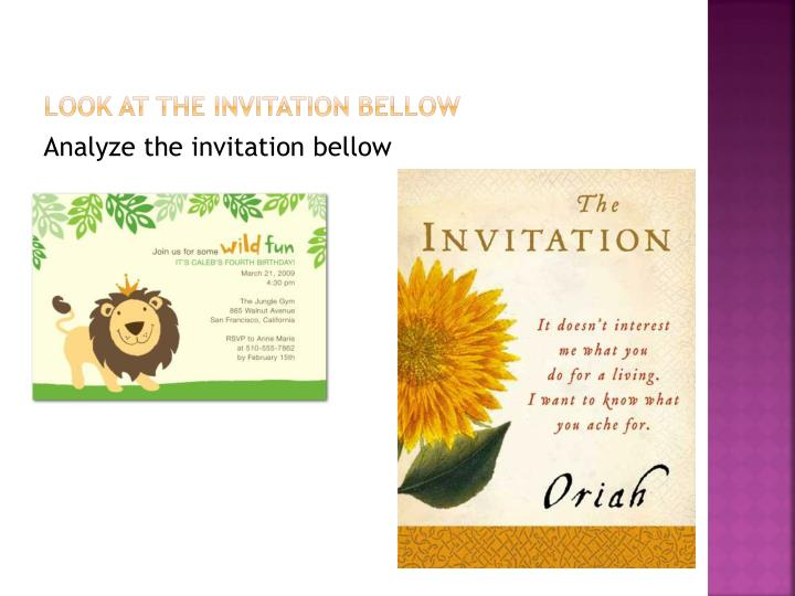 LOOK at the invitation bellow