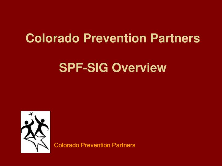 Colorado prevention partners spf sig overview