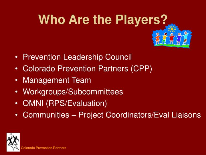 Who Are the Players?