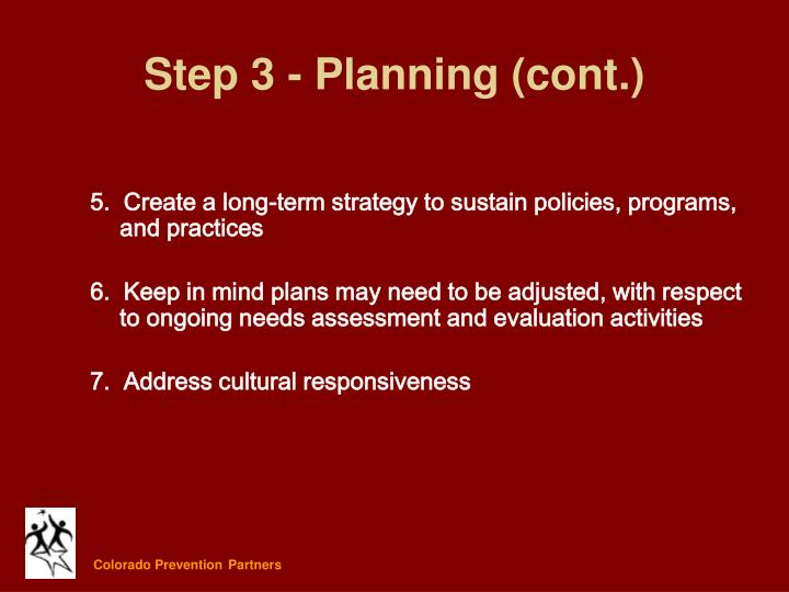 5.  Create a long-term strategy to sustain policies, programs, and practices