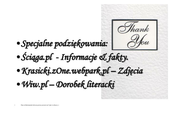 Specjalne podziękowania: