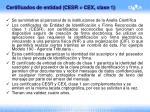 certificados de entidad cesr cex clase 1