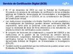servicio de certificaci n digital scd
