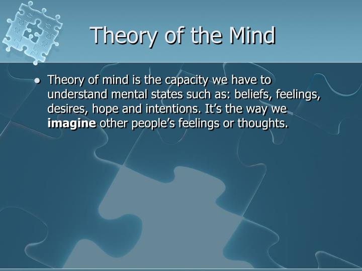 Theory of the Mind