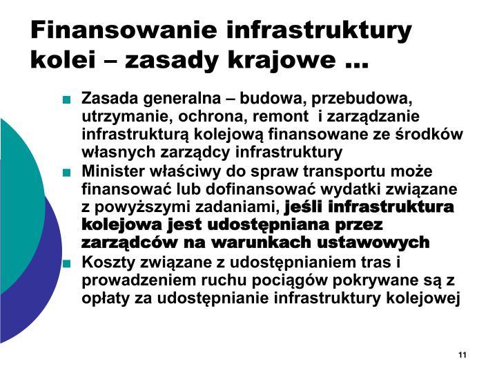 Finansowanie infrastruktury kolei – zasady krajowe …