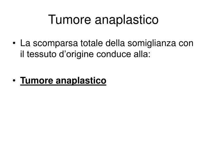 Tumore anaplastico