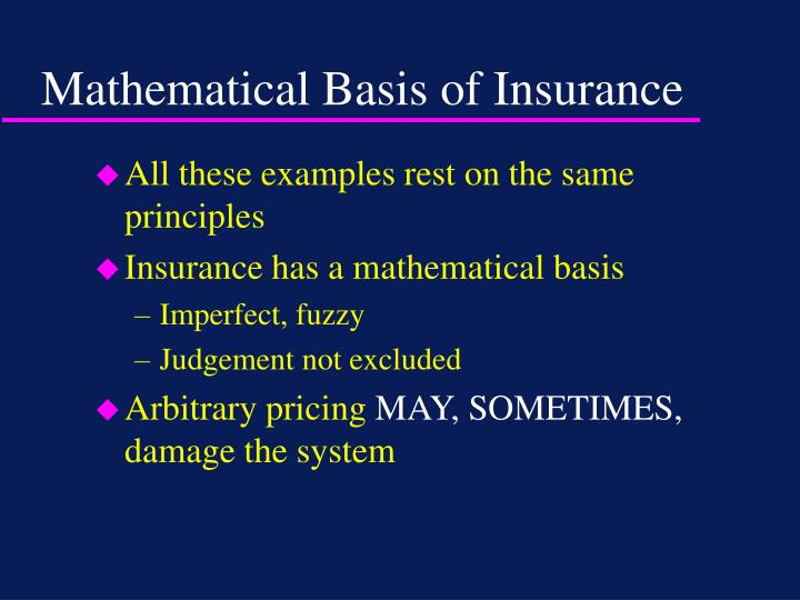 Mathematical Basis of Insurance
