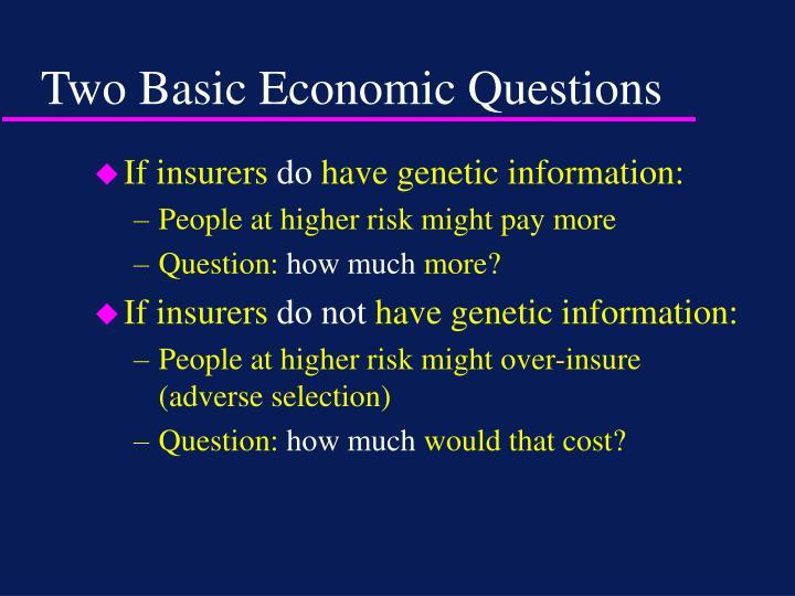 Two Basic Economic Questions
