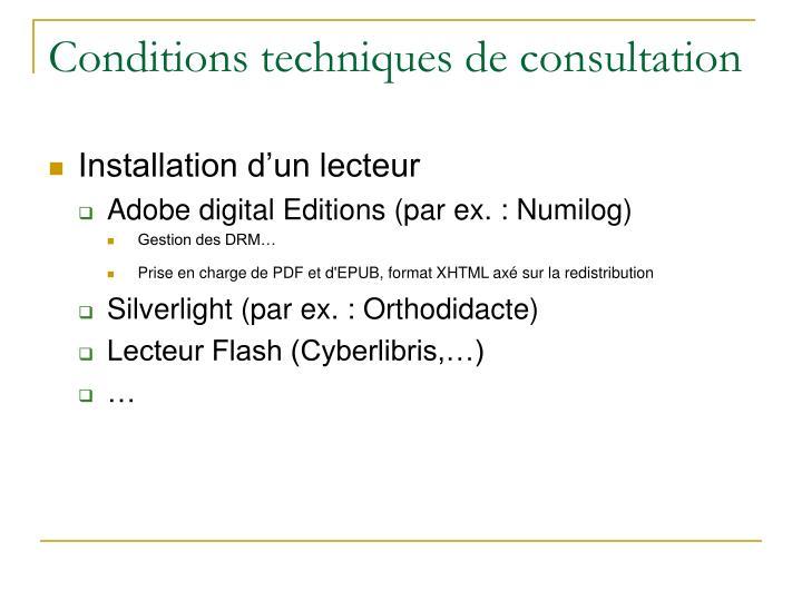 Conditions techniques de consultation