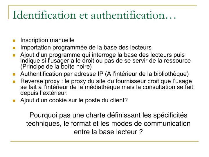 Identification et authentification…