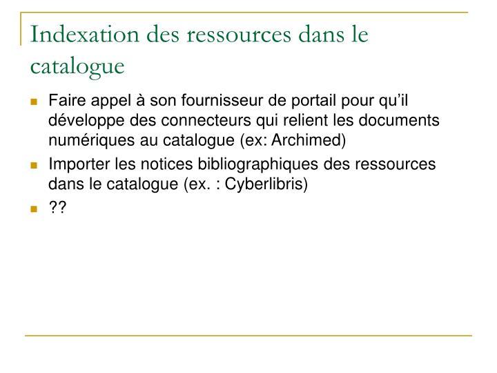 Indexation des ressources dans le catalogue