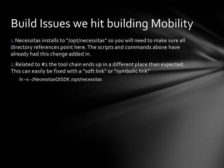Build Issues we hit building Mobility