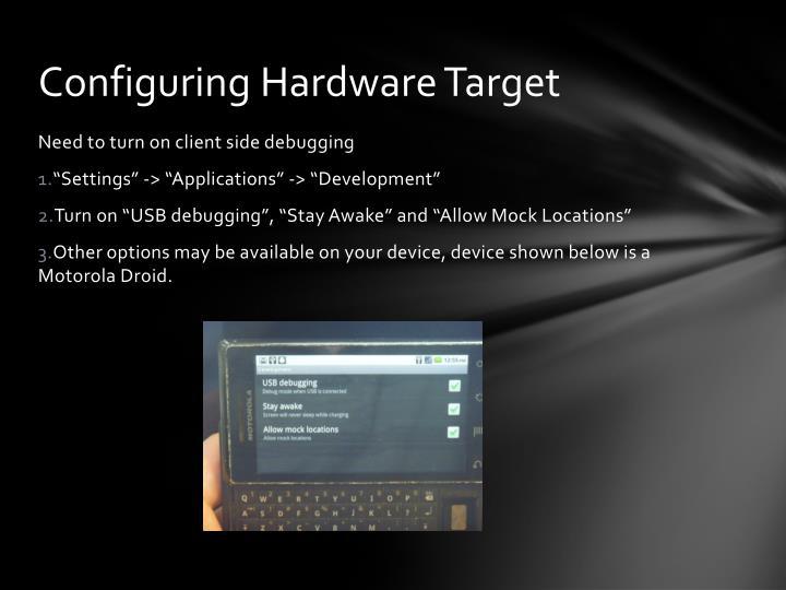 Configuring Hardware Target