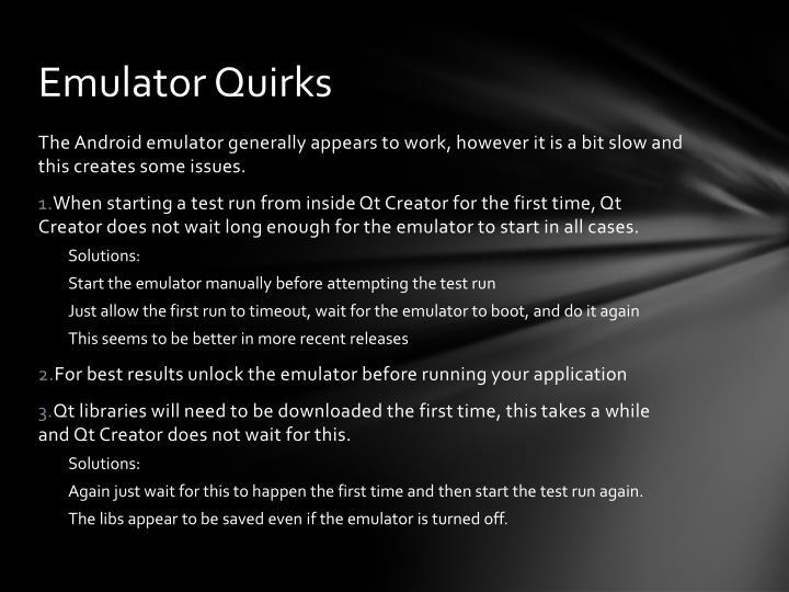 Emulator Quirks