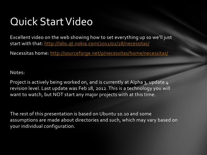 Quick Start Video