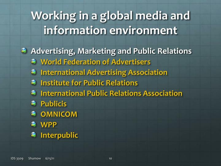 Working in a global media and information environment
