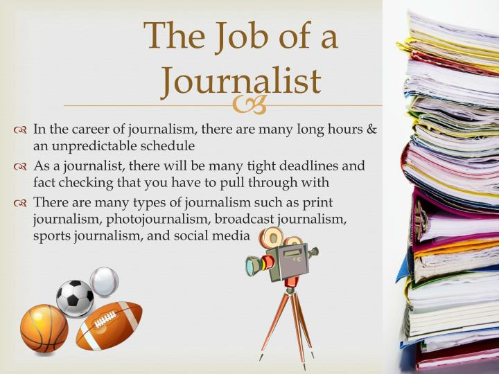 The job of a journalist