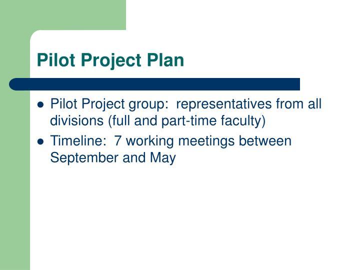 Pilot Project Plan