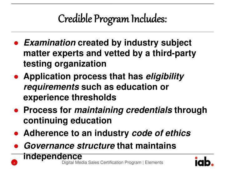 Credible Program Includes: