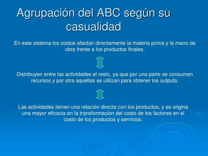 Agrupación del ABC según su casualidad
