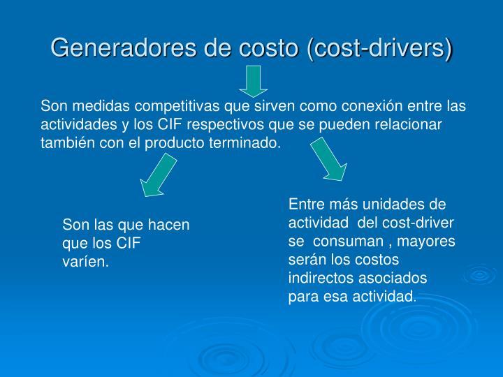 Generadores de costo (cost-drivers)