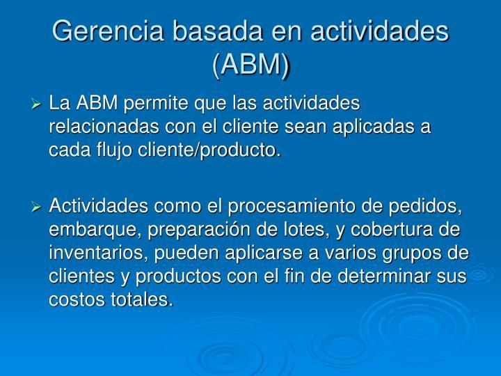 Gerencia basada en actividades (ABM)