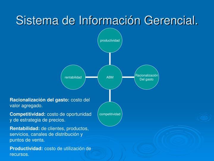 Sistema de Información Gerencial.