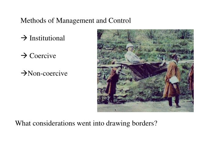 Methods of Management and Control