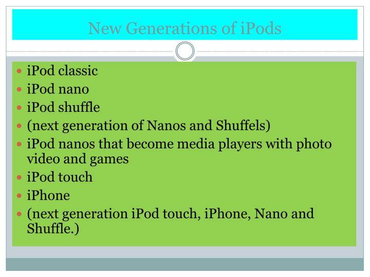New Generations of iPods