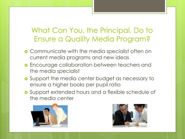What Can You, the Principal, Do to Ensure a Quality Media Program?