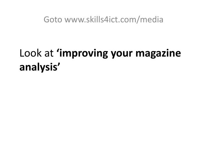 Look at improving your magazine analysis