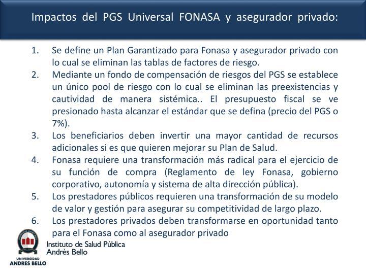 Se define un Plan Garantizado para Fonasa y asegurador privado con lo cual se eliminan las tablas de factores de riesgo.
