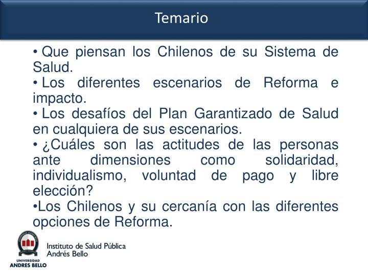 Que piensan los Chilenos de su Sistema de                  Salud.