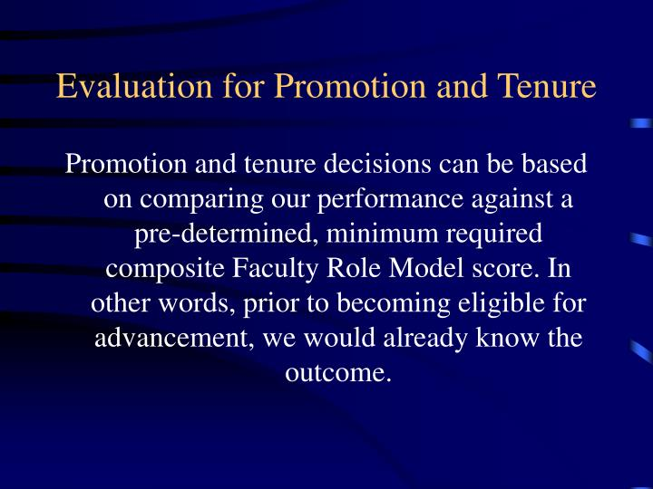 Evaluation for Promotion and Tenure