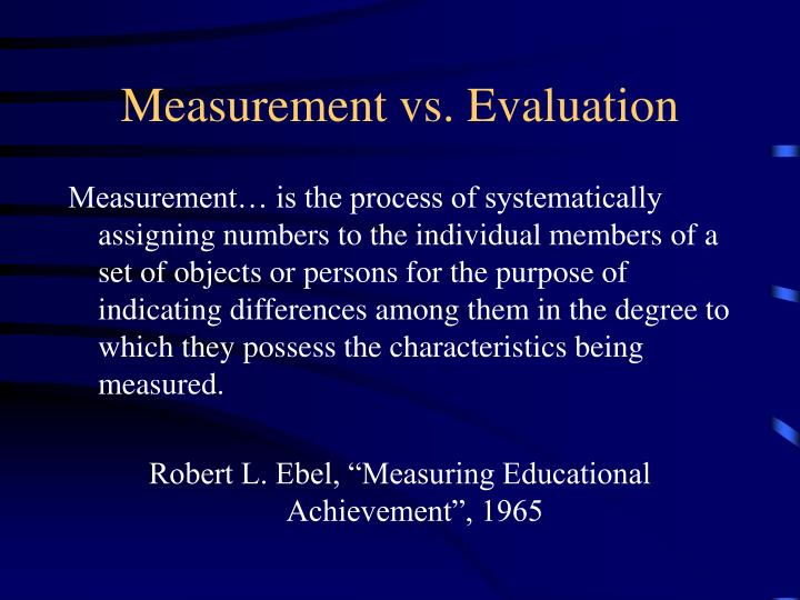 Measurement vs evaluation