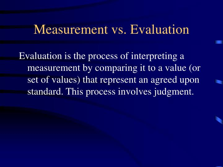 Measurement vs evaluation1