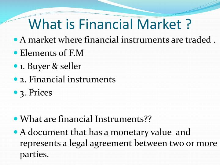 What is Financial Market ?