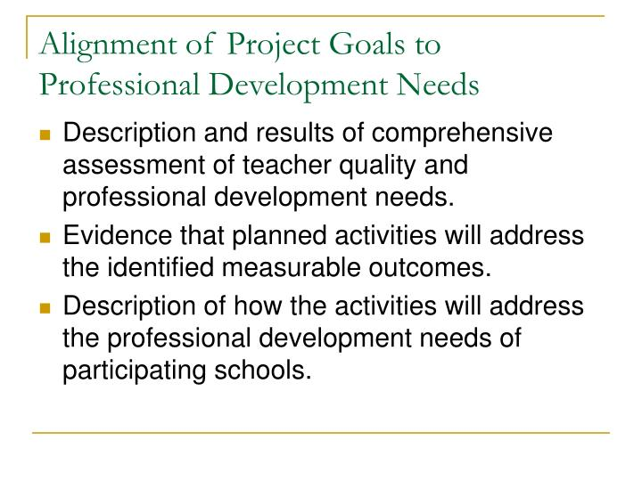 Alignment of Project Goals to Professional Development Needs