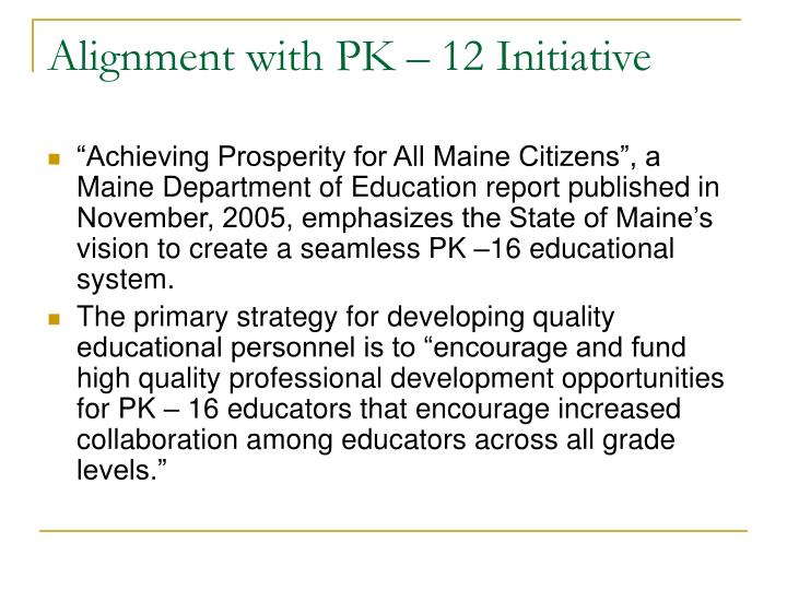 Alignment with PK – 12 Initiative